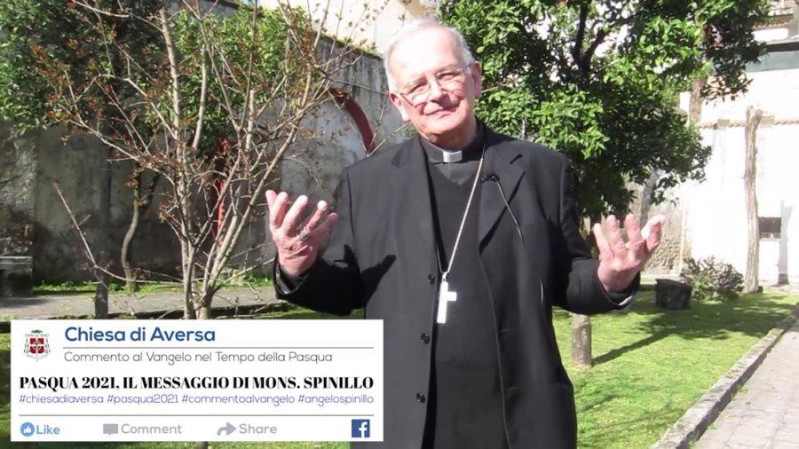 Aversa, Pasqua 2021 – Messaggio Mons. Spinillo
